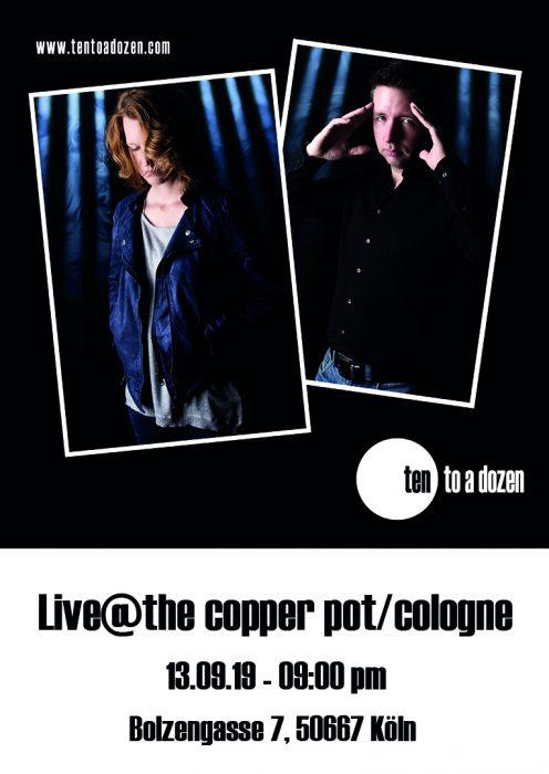 tentoadozen live @thecopperpot Köln 13.09.2019